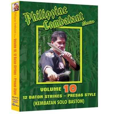 Philippine Combative Arts Vol. 10 - 12 Baton Strikes Presas Style (Kembatan Solo Baston)
