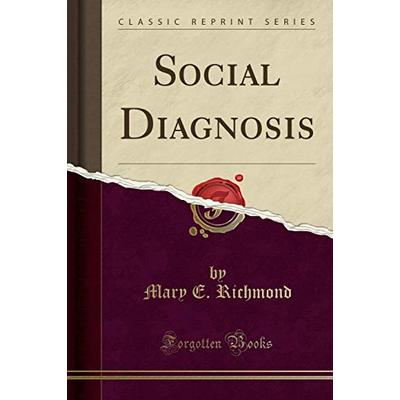 Social Diagnosis (Classic Reprint)