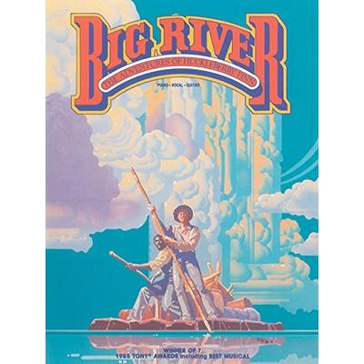 Big River The Adventures Of Huckleberry Finn (PIANO, VOIX, GU)