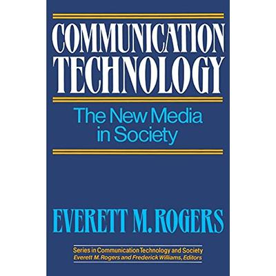 Communication Technology (Series in Communication Technology and Society)