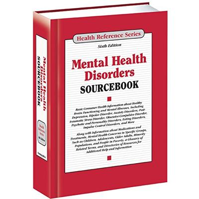 Mental Health Disorders Sourcebook (Health Reference)