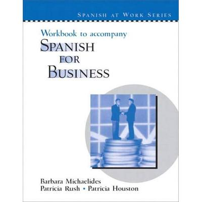 Workbook to accompany Spanish for Business