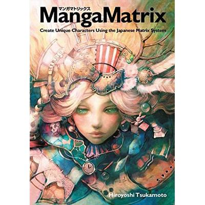 Manga Matrix: Create Unique Characters Using the Japanese Matrix System