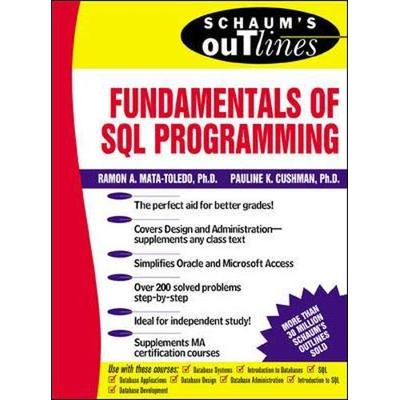Schaum's Outline of Fundamentals of SQL Programming