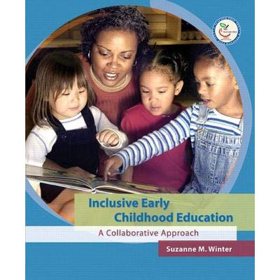 Inclusive Early Childhood Education: A Collaborative Approach
