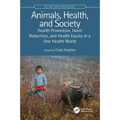 Animals, Health, and Society (CRC One Health One Welfare)
