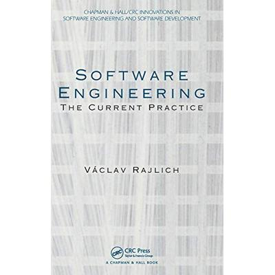 Software Engineering: The Current Practice (Chapman & Hall CRC Innovations in Software Engineering and Software Development Series)