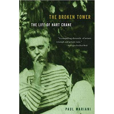 The Broken Tower: The Life of Hart Crane