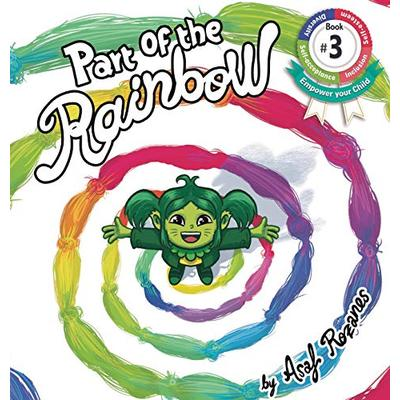 Part Of The Rainbow: (Childrens books about Diversity/Equality/Discrimination/Acceptance/Colors Picture Books, Preschool Books, Ages 3 5, Baby Books, ... Books, Ages 4 8) (3) (Mindful MIA)